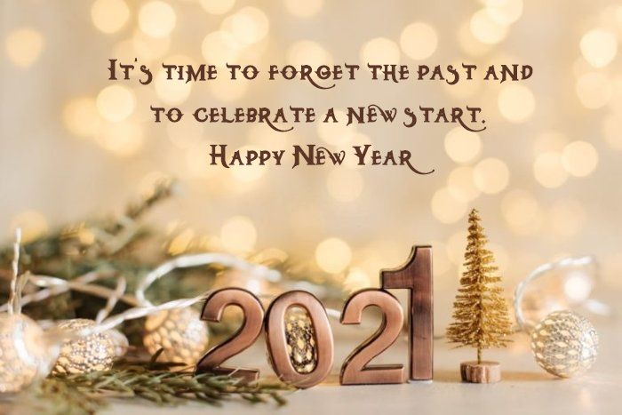 happy-new-year-quotes-2021- forget the past and celebrate a new start.